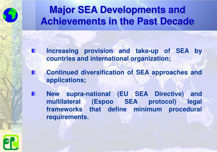 Major SEA Developments and Achievements in the Past Decade
