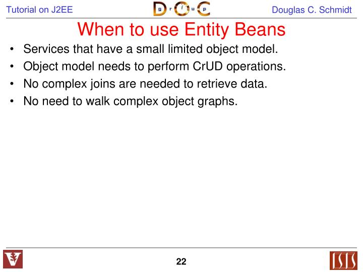 When to use Entity Beans