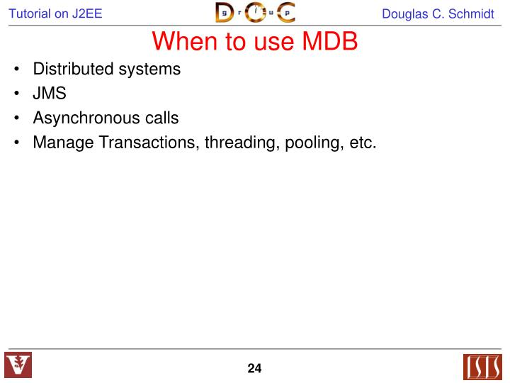 When to use MDB