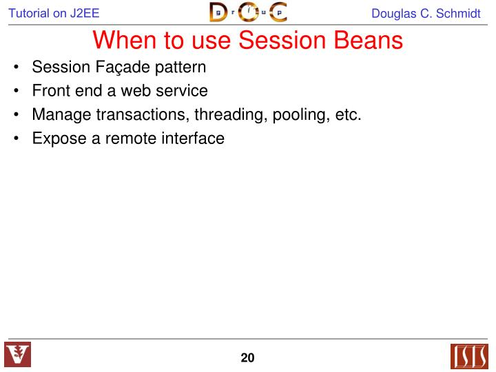 When to use Session Beans