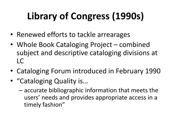 Library of Congress (1990s)