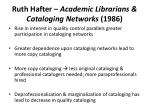 ruth hafter academic librarians cataloging networks 1986