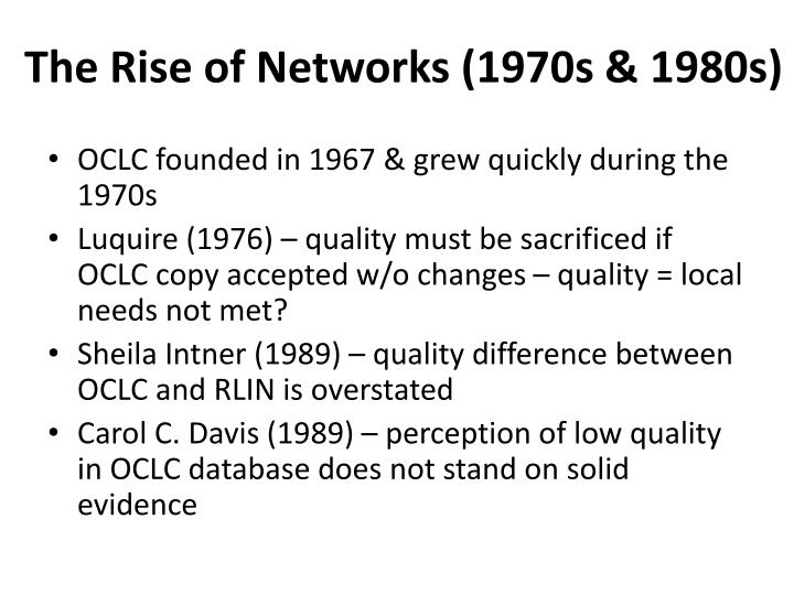 The Rise of Networks (1970s & 1980s)
