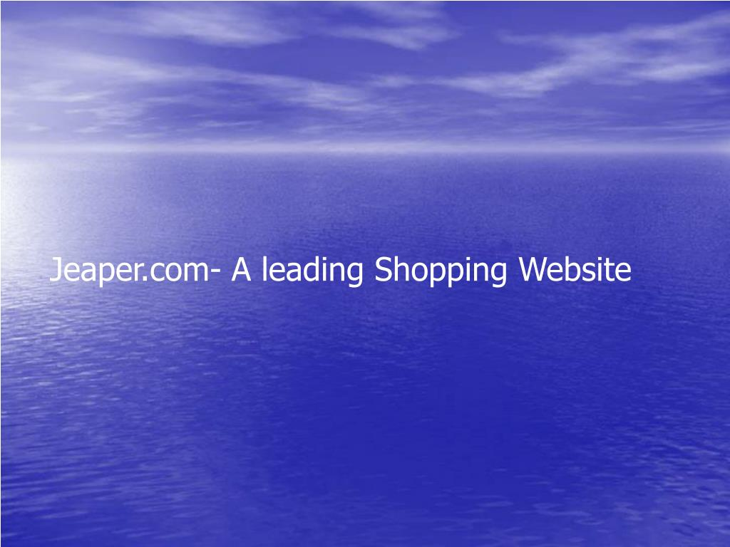 Jeaper.com- A leading Shopping Website