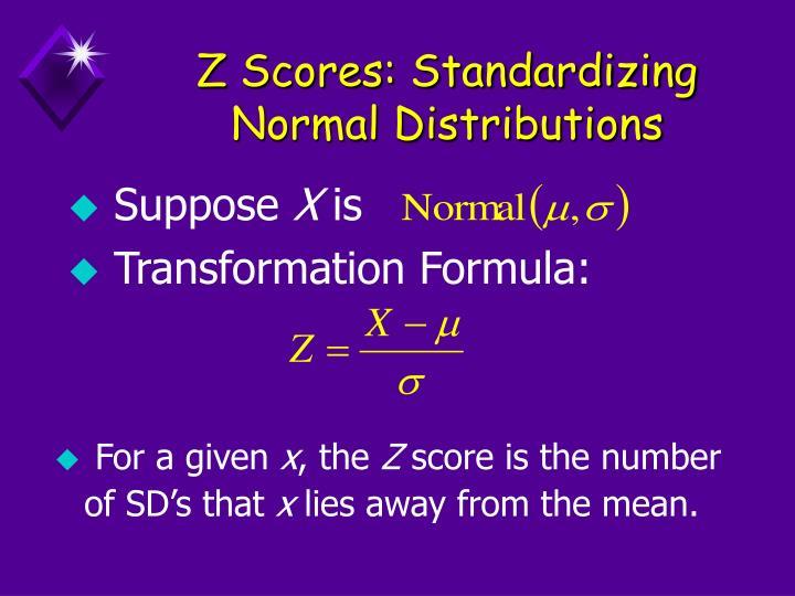 Z Scores: Standardizing Normal Distributions