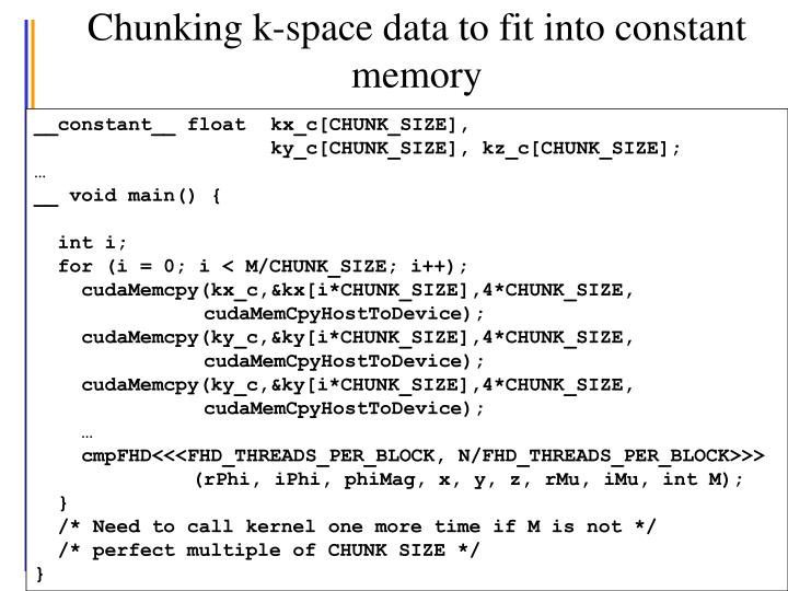 Chunking k-space data to fit into constant memory