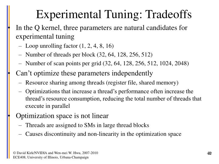 Experimental Tuning: Tradeoffs