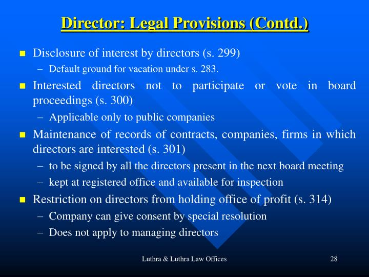 Director: Legal Provisions (Contd.)