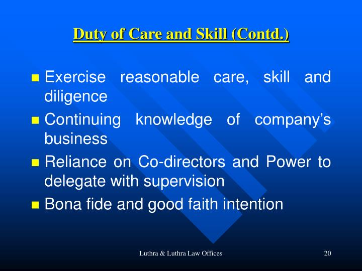 Duty of Care and Skill (Contd.)