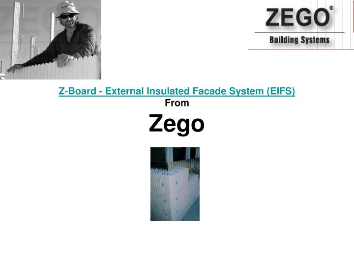 Z board external insulated facade system eifs from zego