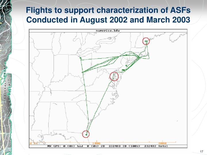 Flights to support characterization of ASFs
