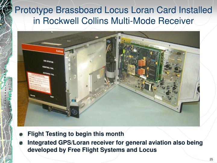 Prototype Brassboard Locus Loran Card Installed in Rockwell Collins Multi-Mode Receiver