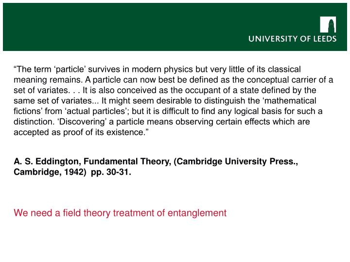 """The term 'particle' survives in modern physics but very little of its classical meaning remains. A particle can now best be defined as the conceptual carrier of a set of variates. . . It is also conceived as the occupant of a state defined by the same set of variates... It might seem desirable to distinguish the 'mathematical fictions' from 'actual particles'; but it is difficult to find any logical basis for such a distinction. 'Discovering' a particle means observing certain effects which are accepted as proof of its existence."""