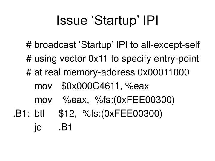 Issue 'Startup' IPI