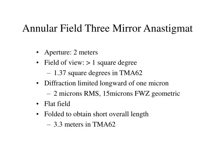 Annular Field Three Mirror Anastigmat