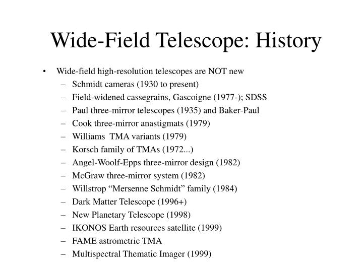 Wide-Field Telescope: History