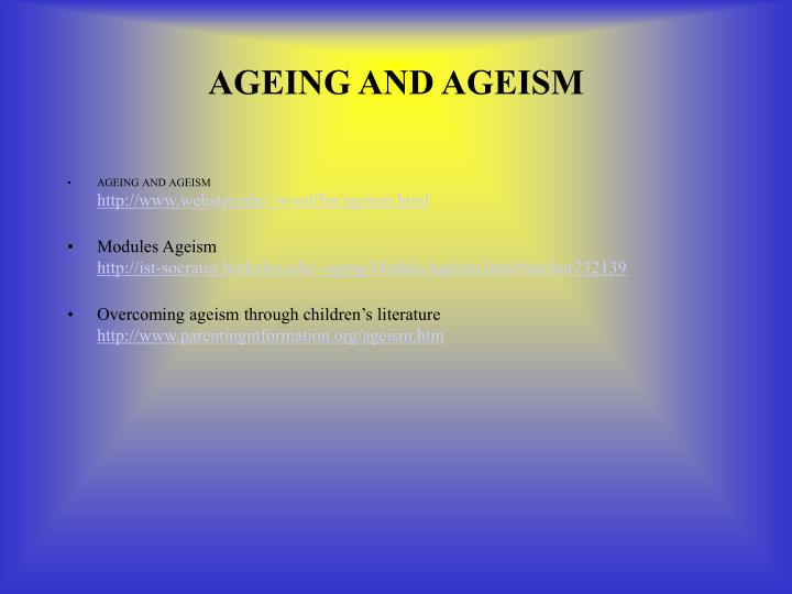 AGEING AND AGEISM