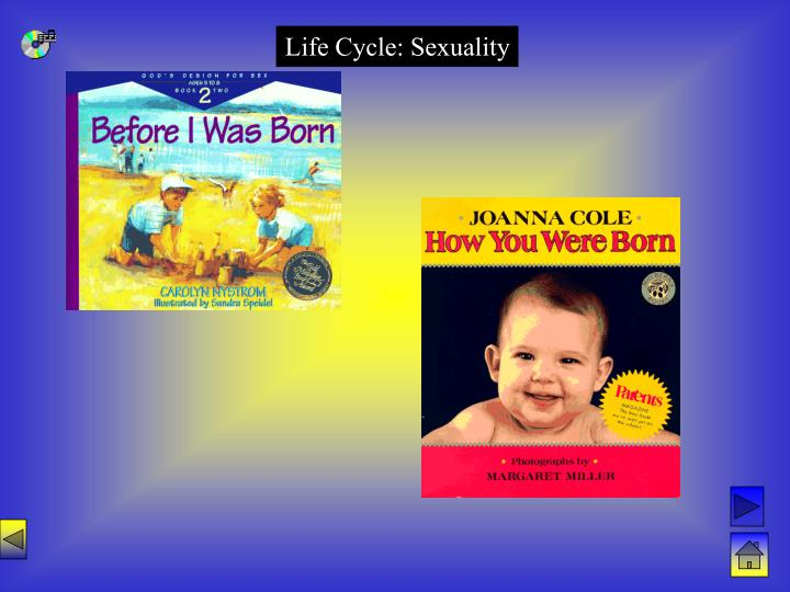Life Cycle: Sexuality