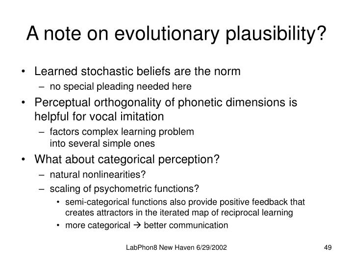 A note on evolutionary plausibility?