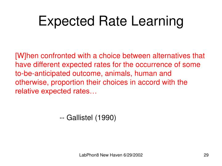 Expected Rate Learning