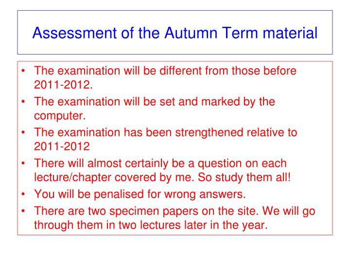 Assessment of the Autumn Term material