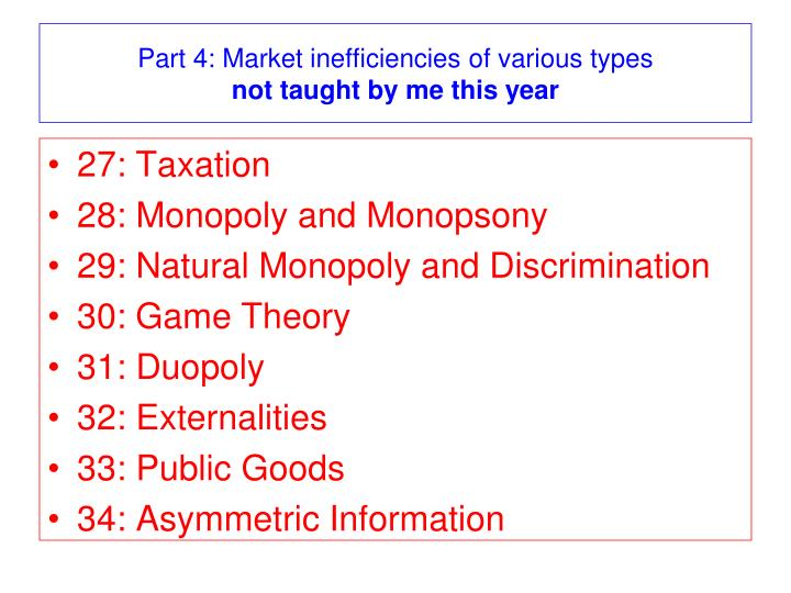 Part 4: Market inefficiencies of various types