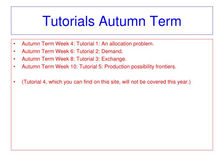 Tutorials Autumn Term