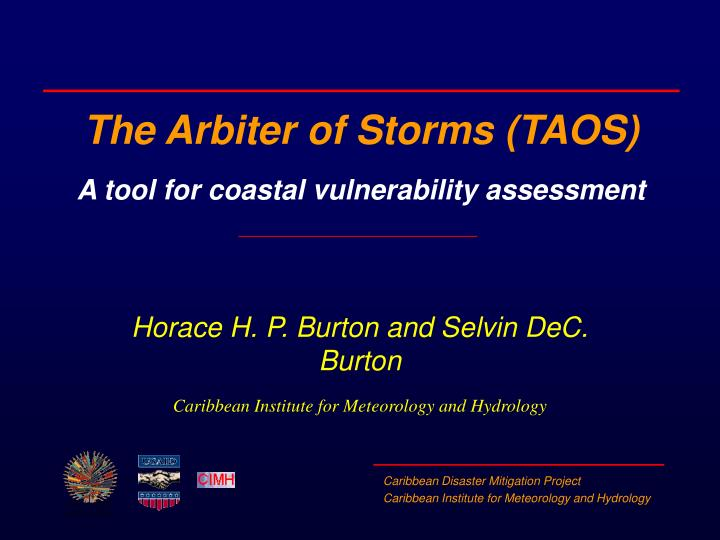 The arbiter of storms taos a tool for coastal vulnerability assessment