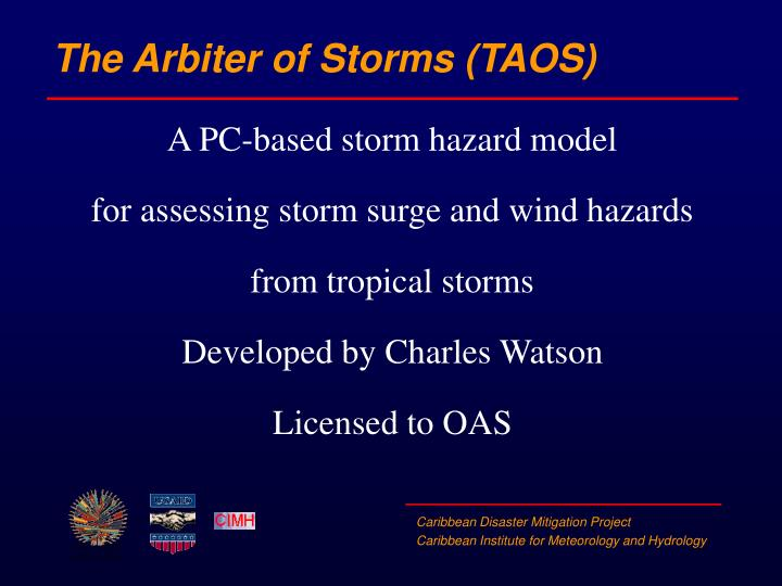 The Arbiter of Storms (TAOS)