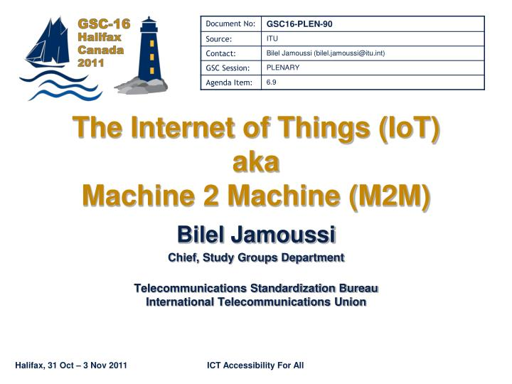The internet of things iot aka machine 2 machine m2m