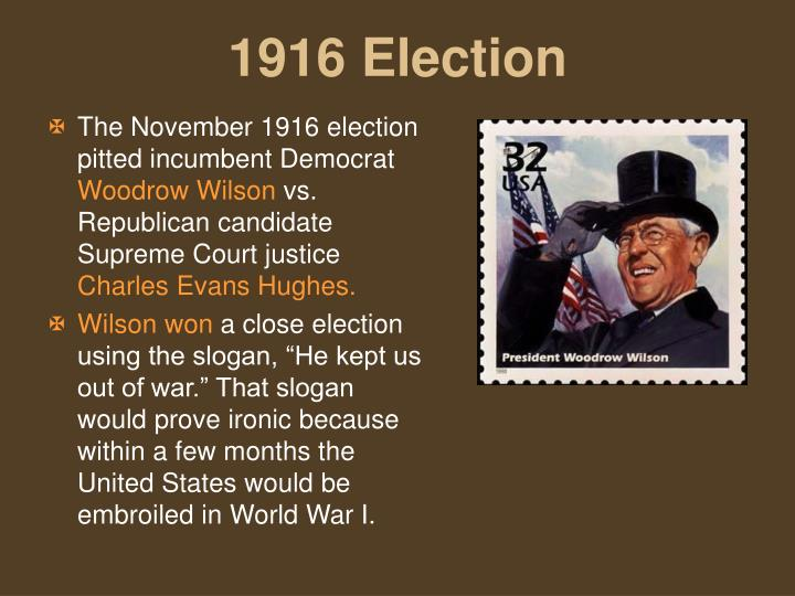 The November 1916 election pitted incumbent Democrat