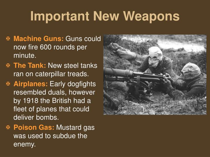 Important New Weapons