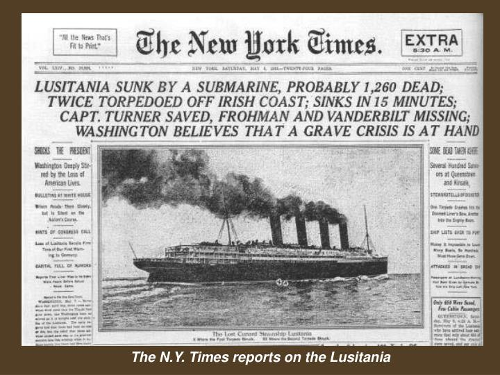 The N.Y. Times reports on the Lusitania