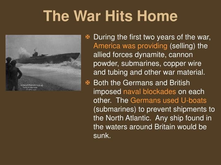 During the first two years of the war,