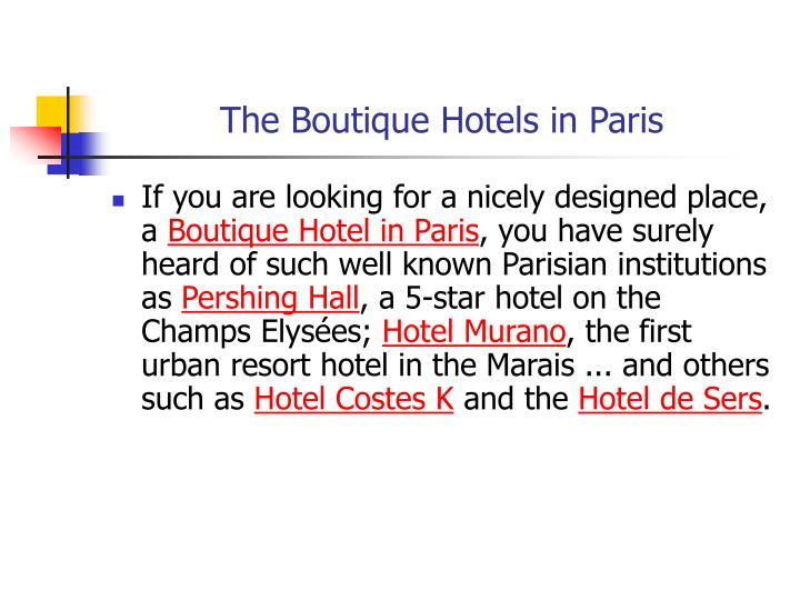 The boutique hotels in paris