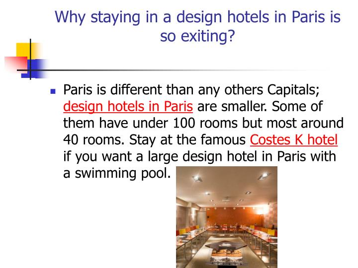 Why staying in a design hotels in paris is so exiting