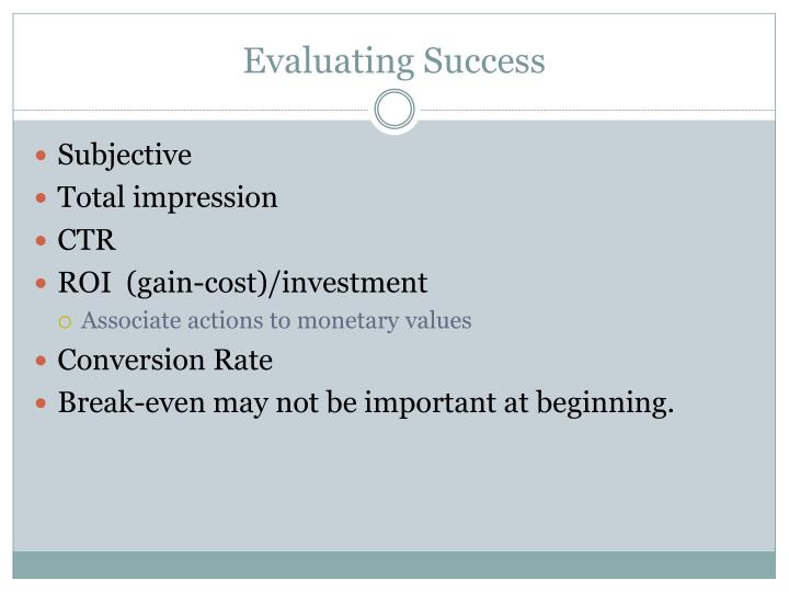 Evaluating Success