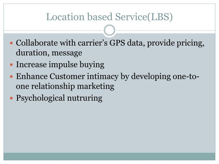 Location based Service(LBS)