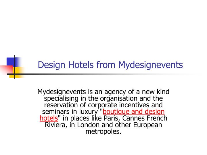 design hotels from mydesignevents