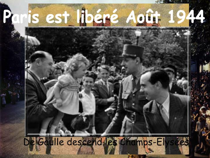 Paris est libr Aot 1944