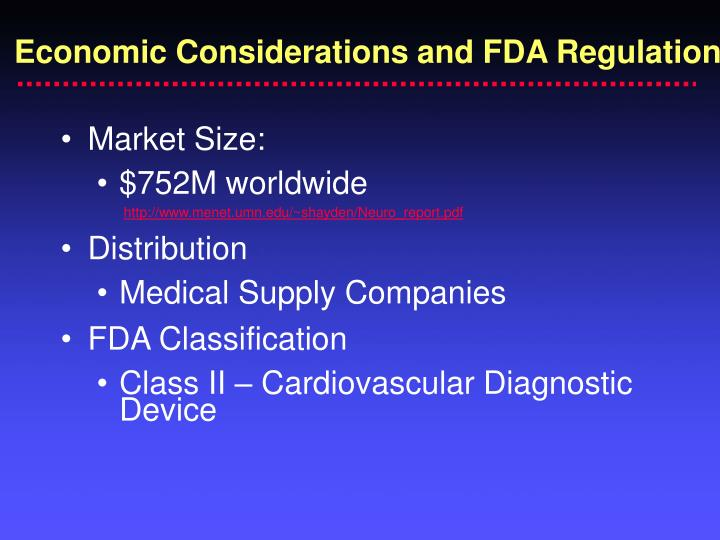 Economic Considerations and FDA Regulation