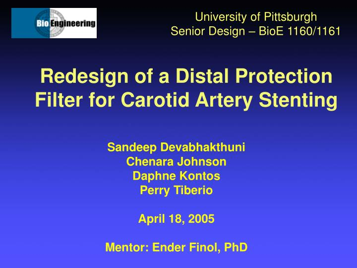 Redesign of a distal protection filter for carotid artery stenting