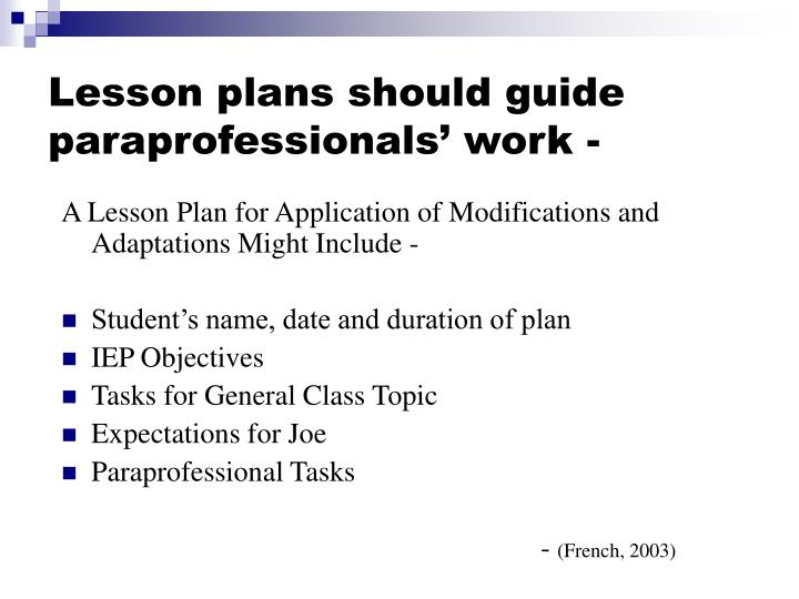 Lesson plans should guide paraprofessionals' work -