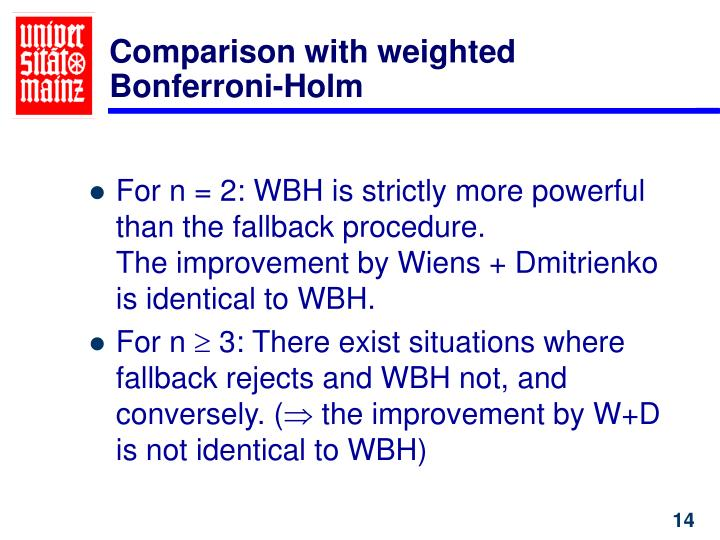 Comparison with weighted Bonferroni-Holm
