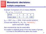 monotonic decisions multiple comparisons