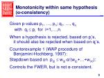 monotonicity within same hypothesis consistency