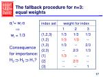 the fallback procedure for n 3 equal weights1