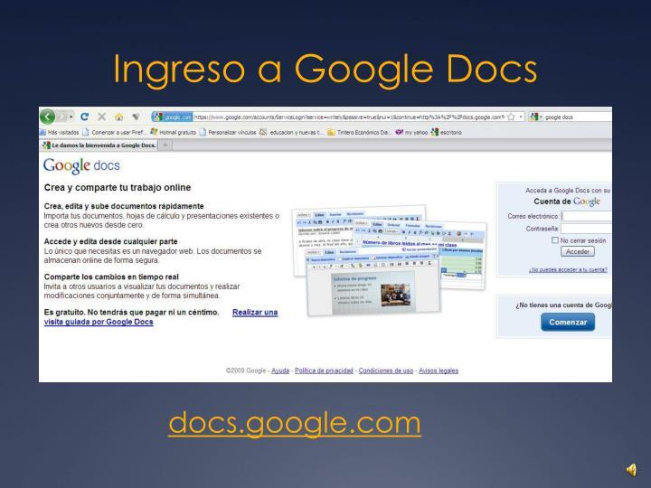 Ingreso a Google Docs