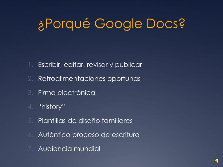¿Porqué Google Docs?