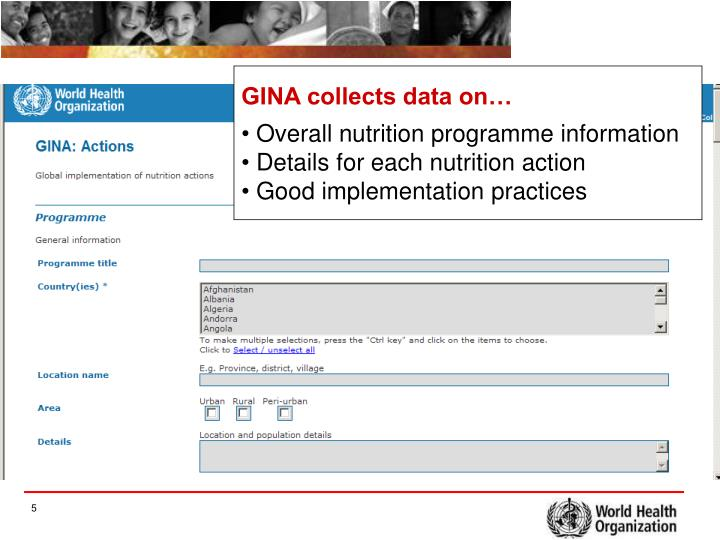 GINA collects data on…